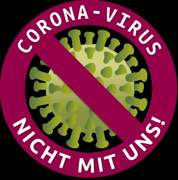 Corona-Virus - Nicht mit uns!